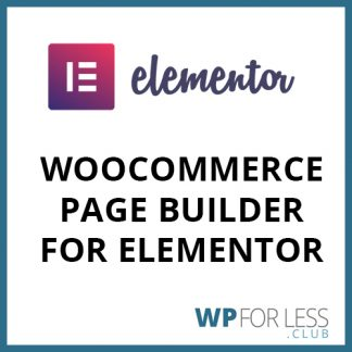 WooCommerce Page Builder for Elementor GPL Club Plugin