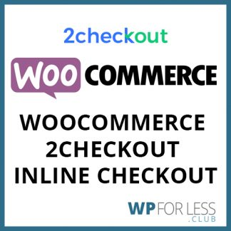 woocommerce 2checkout inline checkout GPL Club Plugin