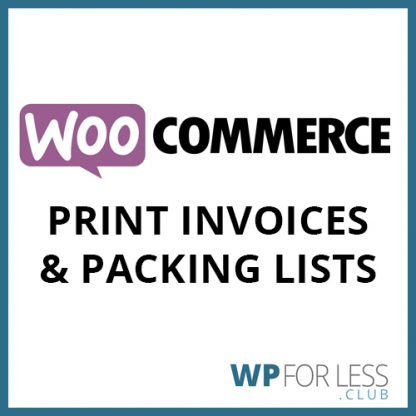 woocommerce print invoices & packing lists GPL Club Plugin