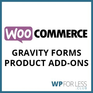 WooCommerce Gravity Forms Product Add-ons GPL Club Plugin